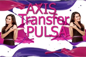 AXIS transfer pulsa axis